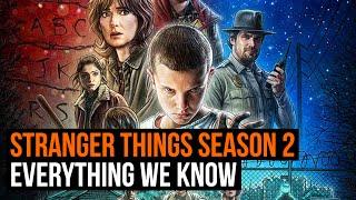 Stranger Things Season 2: everything we know