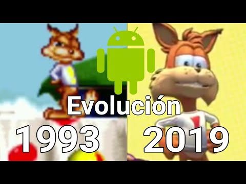 Evolución Android: Bubsy (1993 - 2019) Android 2018