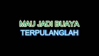 NanaSheme - Hantu Atau Buaya - Karaoke (minus one + lyrics)