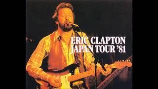 Eric Clapton - Japan Tour '81 (CD1) - Bootleg Album (Live)