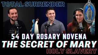 54 Day Novena & The Secret of Mary