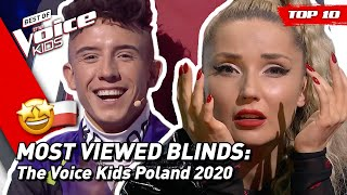 TOP 10 | MOST VIEWED Blind Auditions of 2020: Poland 🇵🇱 | The Voice Kids