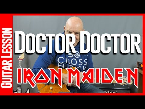 Doctor Doctor By Iron Maiden And UFO - Guitar Lesson Tutorial