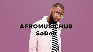 SoDee - V.B.A [An Afromusichub Show]