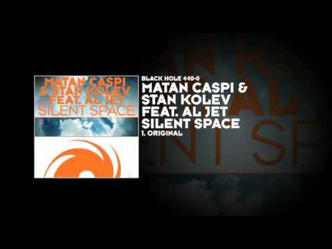 Matan Caspi & Stan Kolev featuring Al Jet - Silent Space