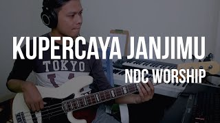 Download Lagu KUPERCAYA JANJIMU - BASS COVER | NDC WORSHIP mp3