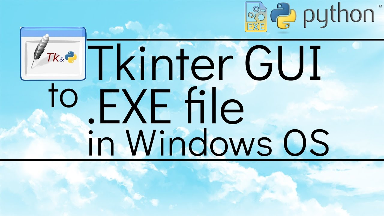 Tkinter GUI to EXE in Windows | Python - Demonstration