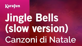 Karaoke Jingle Bells (slow version) - Christmas Carol *