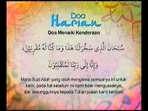 Doa Harian - Doa Menaiki Kenderaan @ Kasih Ramadan 2010
