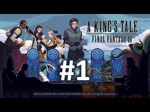 A King's Tale - Final Fantasy XV - Let's Play Part 1 - Insomnia