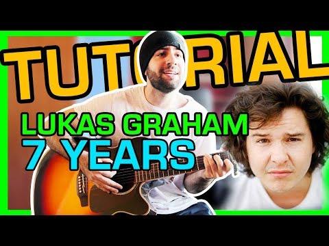 Come suonare 7 YEARS dei LUKAS GRAHAM - Tutorial Accordi Chitarra Canzoni Facili