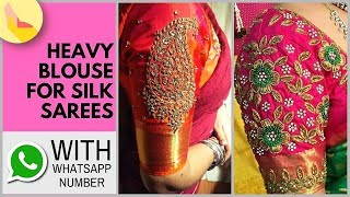 Heavy Designer Blouses for Wedding Silk Sarees | Heavy Work Blouses | Silk Saree Blouse Designs 2018