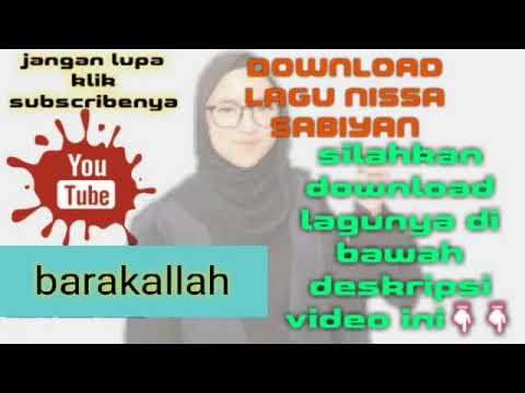 nissa-sabiyan-barakallah-||-download-lagu-nissa-sabiyan-terpopuler-||