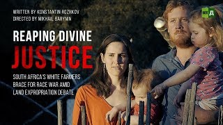 Reaping Divine Justice (RT Documentary)
