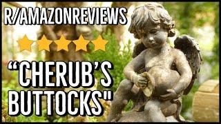 """Cherub's Buttocks"" - r/AmazonReviews Ep.1"