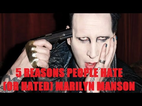 5 Reasons People Hate (or Hated) MARILYN MANSON