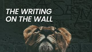 The Writing on the Wall   September 13th, 2020