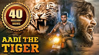Aadi The Tiger (2017) NEW RELEASED Full Hindi Dubbed Movie | Telugu Movies Hindi Dubbed | Aadi