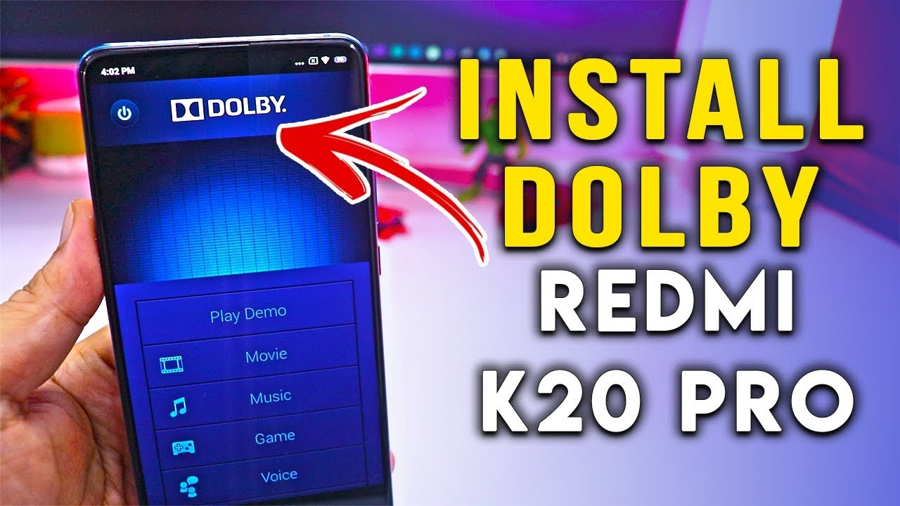 Complete Steps to INSTALL DOLBY on REDMI K20 PRO   100% WORKING