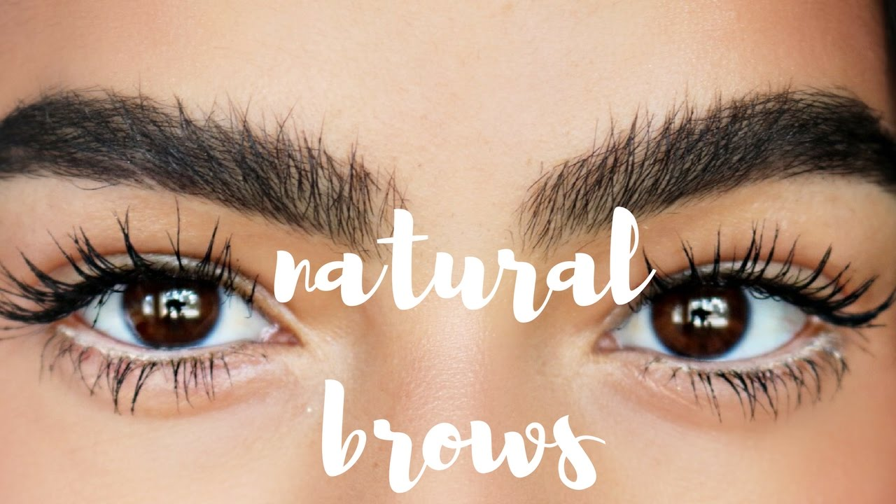How To Natural Brows My Eyebrow Routine Youtube
