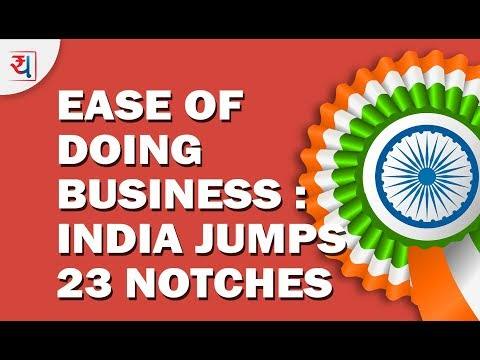 World Bank's Ease of Doing Business Ranking for 2019: India Jumps 23 Notches!
