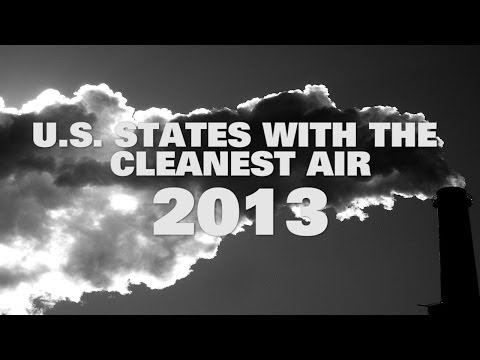 Top 10 U.S. States With The Cleanest Air 2013
