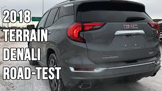 2018 GMC Terrain Denali (Road-Test, Review and More!) | McNaught Monday