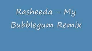 Rasheeda - My Bubblegum Remix