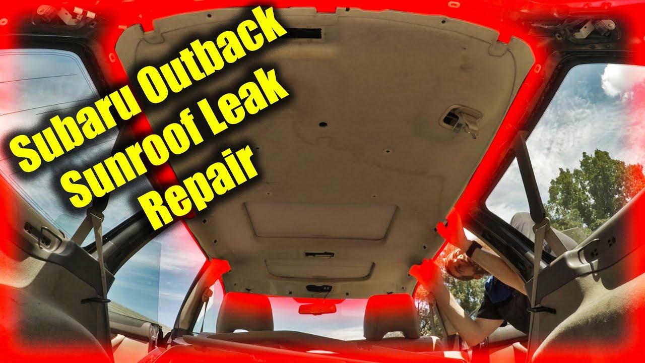 Subaru Outback Sunroof Leak Repair