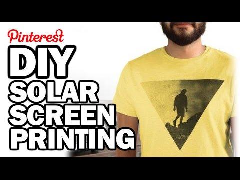 DIY Solar Screen Printing - Man Vs Pin - Pinterest Test #66