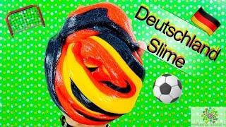 Deutschland Slime - selber machen | WM | Fußball |2018