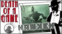 Death of a Game: Hawken
