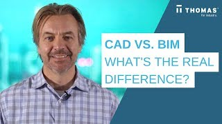 CAD vs. BIM: What's The Real Difference?