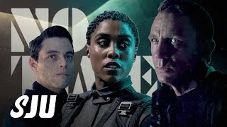 Let's Talk About That 007 No Time To Die Trailer! | SJU