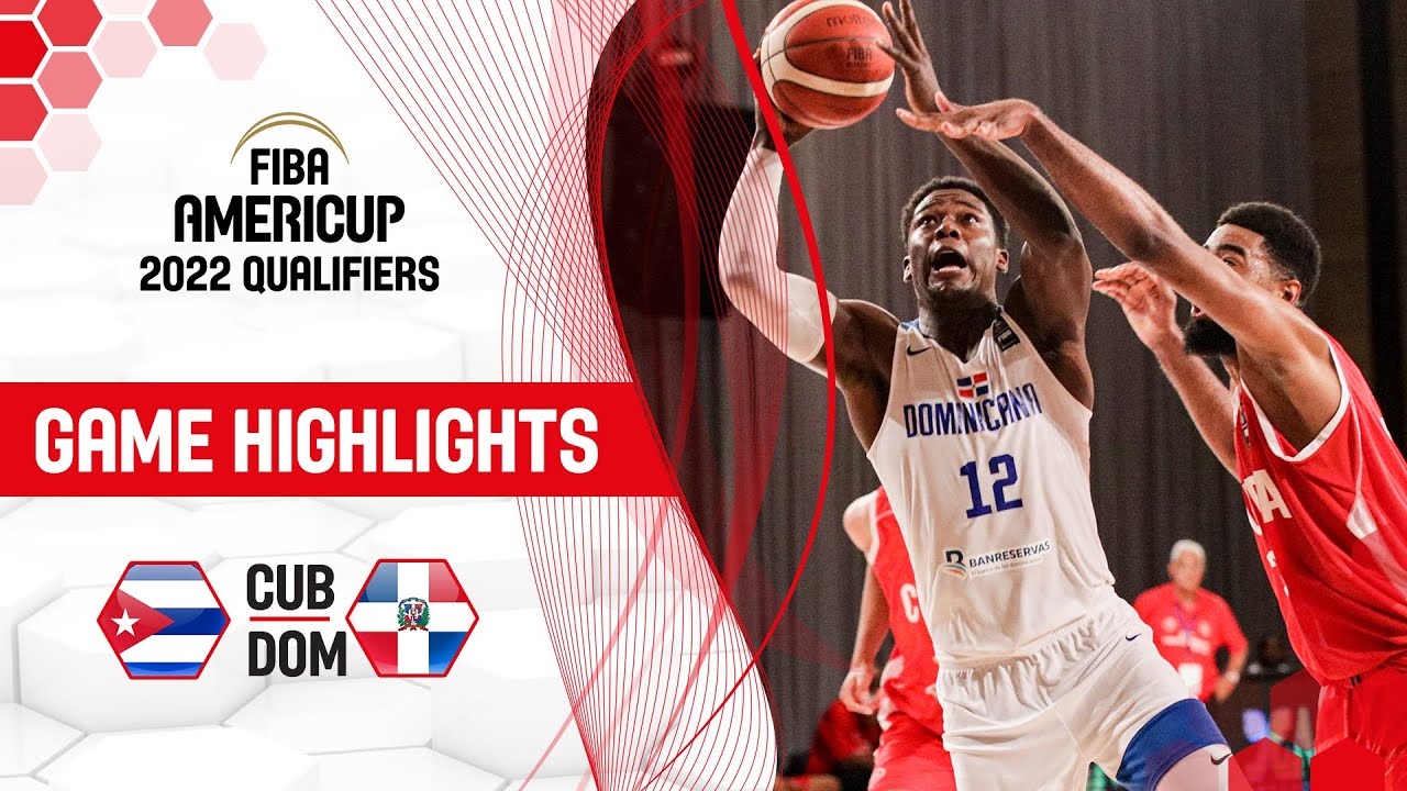 Cuba - Dominican Republic | Highlights - FIBA AmeriCup 2022 Qualifiers