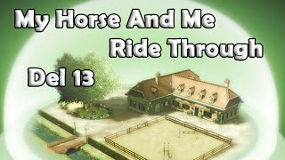 My Horse And Me, Del 13 - Allt annat än en amatör