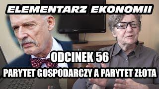 ELEMENTARZ EKONOMII - odc.56 - Parytet gospodarczy a parytet złota