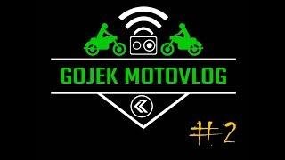 Gojek Motovlog #2 - Double Order , Goride , Hampir Crash