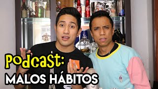 "PODCAST ""cheleando con Mextalki"": #11 - Malos hábitos | Authentic Mexican Spanish Conversation"