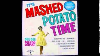 Mashed Potato Time Dee Dee Sharp  -Stereo-