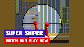 Super Sniper · Game · Gameplay