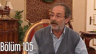 En Son Babalar Duyar 105. Bölüm