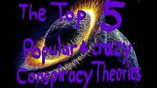 Top 5 popular & crazy Conspiracy Theories 🌕 ✈ 👽