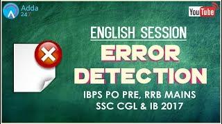 IBPS PO PRE, RRB MAINS, SSC CGL & IB   Error Detection   English   Online SSC CGL Coaching