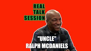 "A Real Talk Session w/""Uncle"" Ralph McDaniels"