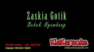 Video Zaskia Gotik - Bebek Ngambang [Karaoke Version] download MP3, 3GP, MP4, WEBM, AVI, FLV September 2017