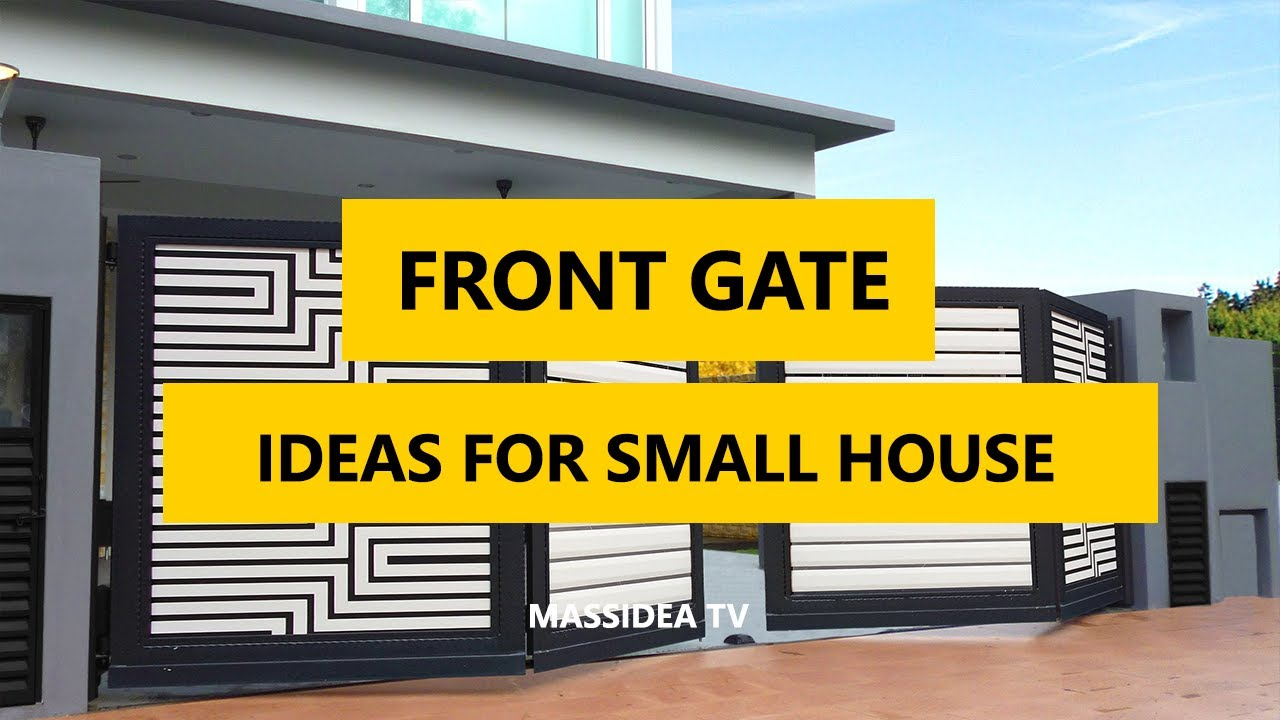 45+ Best Front Gate Design Ideas For Small House 2017