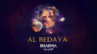 Hisham Kharma ^ Al Bedaya   هشام خرما ^ البداية