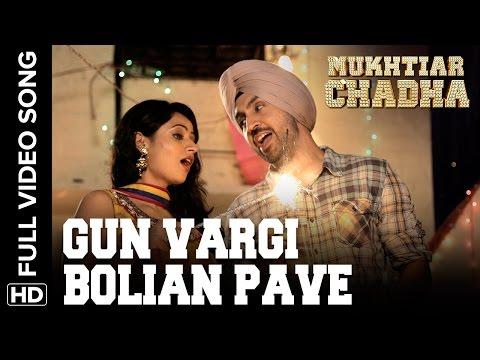 Gun Vargi Bolian Pave Full Video Song | Mukhtiar Chadha