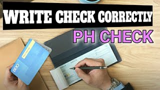 WRITE PHILIPPINE BANK CHËCK PROPERLY- (Taglish)